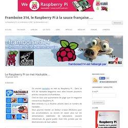 Le Raspberry Pi se met Hackable…