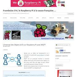 L'Internet des Objets (IoT) sur Raspberry Pi avec MQTT
