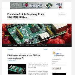 PiRack pour allonger le bus GPIO de votre raspberry Pi