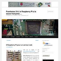8 Raspberry Pi pour un serveur web