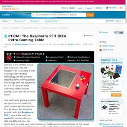 PIK3A: The Raspberry Pi 3 IKEA Retro Gaming Table