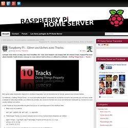 Raspberry Pi - Gérer vos tâches avec Tracks