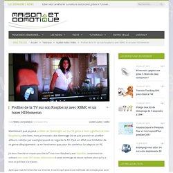 Profiter de la TV sur son Raspberry avec XBMC et un tuner HDHomerun