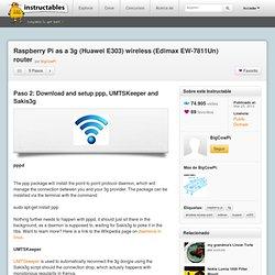 Raspberry Pi as a 3g (Huawei E303) wireless (Edimax EW-7811Un) router