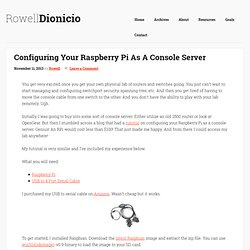 Raspberry Pi As An Inexpensive Console Server