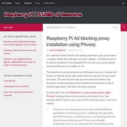 8.1 Privoxy- Ad blocking proxy installation using - RASPBERRY PI