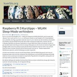 Raspberry Pi 3 Kurztipps – WLAN Sleep-Mode verhindern