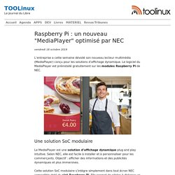 "Raspberry Pi : un nouveau ""MediaPlayer"" optimisé par NEC"