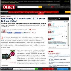 Raspberry Pi : le micro-PC à 25 euros fait un carton