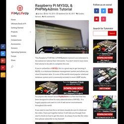 Raspberry Pi MYSQL & PHPMyAdmin Tutorial - Pi My Life Up