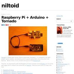 Raspberry Pi + Arduino + Tornadoniltoid.