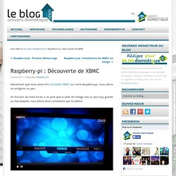 Raspberry-pi : Découverte de XBMC