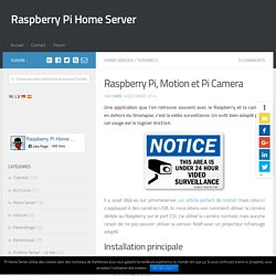 Raspberry Pi, Motion et Pi Camera