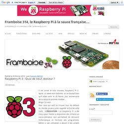 Raspberry Pi 3 : Quoi de neuf, docteur ?