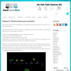 Raspberry Pi : Plusieurs fonctions avec un seul bouton