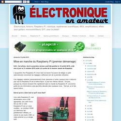 Électronique en amateur: Mise en marche du Raspberry Pi (premier démarrage)