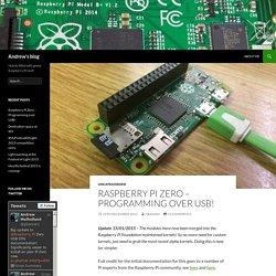 Raspberry Pi Zero – Programming over USB!