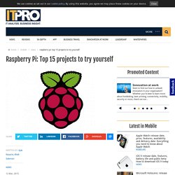 Raspberry Pi: Top 15 projects to try yourself