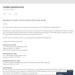 Raspberry Pi master controls Arduino UNO slaves via I2C