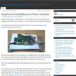 Raspberry Pi and RaZberry as Z-Wave controller - Digits Domotica Blog