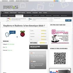 Raspberry et Razberry: la box domotique idéale ?