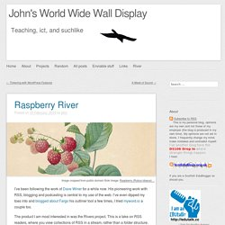 John's World Wide Wall Display