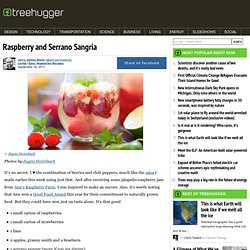 Raspberry and Serrano Sangri a