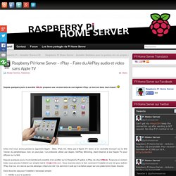 rPlay - Faire du AirPlay audio et video sans Apple TV