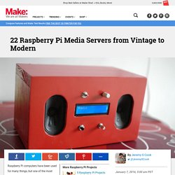 22 Raspberry Pi Media Servers from Vintage to Modern