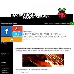 Etape 13 : serveur de musique avec MPD et rompr