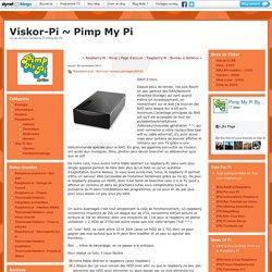 Raspberry-pi : Serveur réseau partager(NAS) : Viskor-Pi ~ Pimp My Pi