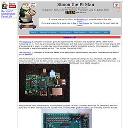 The Raspberry Pi computer and specifications - Simon The Pi Man