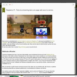 Raspberry Pi - Faire du streaming dans une page web avec la camera