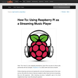 How-To: Using Raspberry Pi as a Streaming Music Player