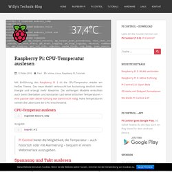 Raspberry Pi: CPU-Temperatur auslesen - Willy's Technik-Blog