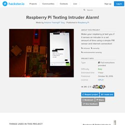 Raspberry Pi Texting Intruder Alarm!