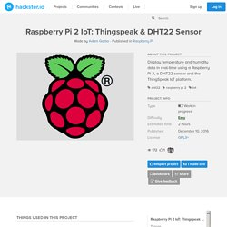 Raspberry Pi 2 IoT: Thingspeak & DHT22 Sensor