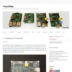 1 – Raspberry Pi TimeLapse