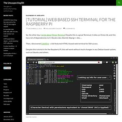 [Tutorial] Web based SSH terminal for the Raspberry Pi - The Unsafe Bit