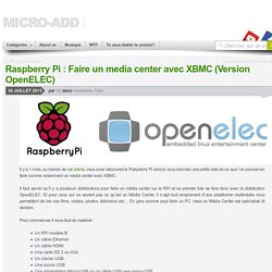 Raspberry Pi : Faire un media center avec XBMC (Version OpenELEC)