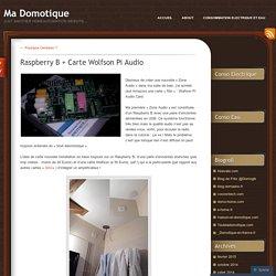 Raspberry B + Carte Wolfson Pi Audio