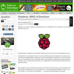 Raspberry, XBMC et Domotique