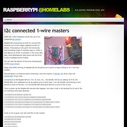 RaspberryPi @Homelabs » i2c connected 1-wire masters