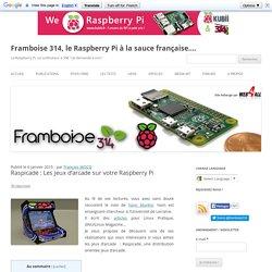 Raspicade : Les jeux d'arcade sur votre Raspberry Pi