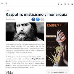 Rasputín: misticismo y monarquía