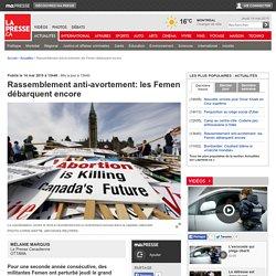 Rassemblement anti-avortement: les Femen débarquent encore