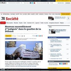 """Nouveau rassemblement d'""""indignés"""" dans le quartier de La Défense"""