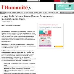 20/03. Paris : Maroc - Rassemblement de soutien aux mobilisation du 20 mars