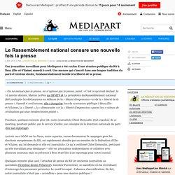 Le Rassemblement national censure une nouvelle fois la presse