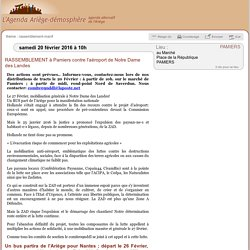 20 févr.: RASSEMBLEMENT à Pamiers contre l'aéroport de Notre Dame des Landes / PAMIERS